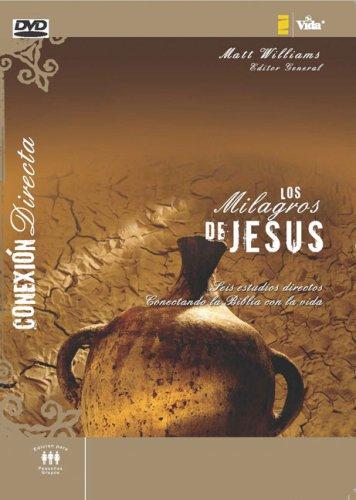 9780829756371: Los milagros de Jesús: Seis estudios directos conectando la Biblia con la vida