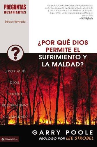 9780829756449: ¿Por qué Dios permite el sufrimiento y la maldad? (Preguntas Desafiantes) (Spanish Edition)