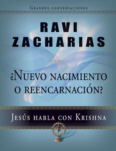 9780829756500: Nuevo nacimiento o reencarnación: Jesús habla con Krishna (Grandes Conversaciones) (Spanish Edition)