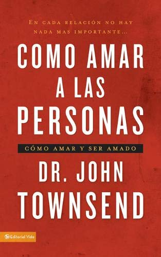 9780829756753: Cómo amar a las personas: Cómo amar y ser amado (Spanish Edition)