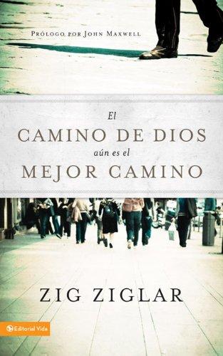 9780829756760: El camino de Dios a�n es el mejor camino (Spanish Edition)