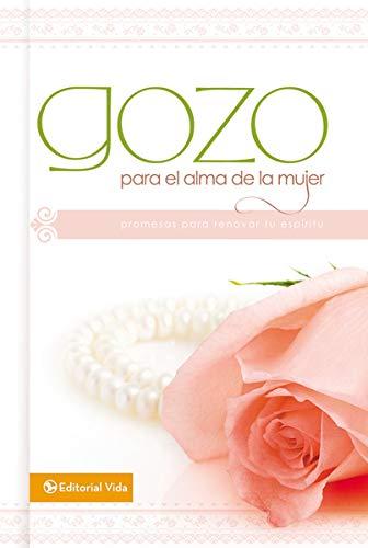 9780829756883: Gozo para el alma de la mujer: Promesas para renovar tu espíritu (Spanish Edition)