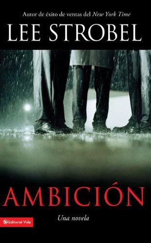9780829757408: Ambición: Una novela (Spanish Edition)