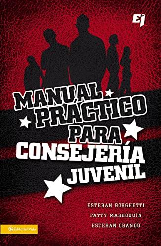 9780829757415: Manual práctico para consejería juvenil (Especialidades Juveniles) (Spanish Edition)