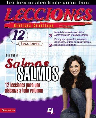 9780829757507: Lecciones bíblicas creativas: Salmos: 12 lecciones para una alabanza a todo volumen (Especialidades Juveniles / Lecciones bíblicas creativas) (Spanish Edition)