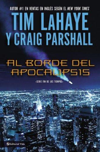 9780829757897: Al borde del Apocalipsis (Fin De Los Tiempos) (Spanish Edition)