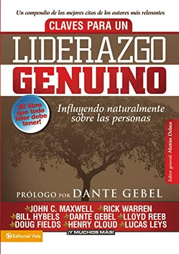 9780829757972: Claves para un liderazgo genuino: Influyendo naturalmente sobre las personas (Spanish Edition)