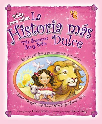 9780829758139: La historia más dulce, bilingüe: Tiernas palabras y pensamientos para niñas / Sweet Thoughts and Sweet Words for Little Girls (Spanish Edition)