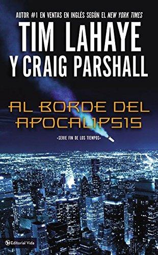9780829758542: Al borde del Apocalipsis (Fin De Los Tiempos) (Spanish Edition)