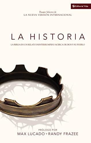 9780829759099: La Historia NVI: La Biblia en un relato ininterrumpido acerca de Dios y su pueblo (Spanish Edition)