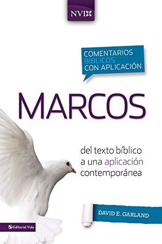9780829759358: Comentario Biblico Con Aplicacion NVI Marcos: del Texto Biblico a Una Aplicacion Contemporanea (Comentarios Biblicos Con Aplicacion NVI)