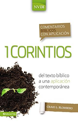 9780829759419: Comentario bíblico con aplicación NVI 1 Corintios: Del texto bíblico a una aplicación contemporánea (Comentarios bíblicos con aplicación NVI) (Spanish Edition)