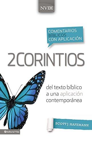 9780829759433: Comentario bíblico con aplicación NVI 2 Corintios: Del texto bíblico a una aplicación contemporánea (Comentarios bíblicos con aplicación NVI) (Spanish Edition)