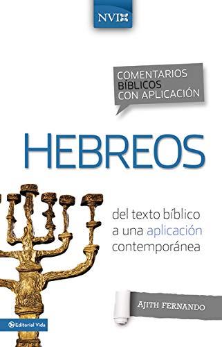 9780829759570: Comentario Biblico Con Aplicacion NVI Hebreos: del Texto Biblico a Una Aplicacion Contemporanea (NIV Application Commentary)