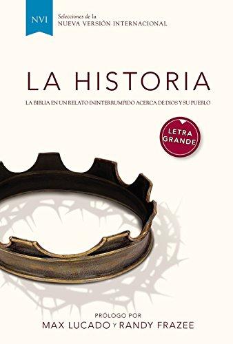 9780829760392: La Historia NVI - Letra grande: La Biblia en un relato ininterrumpido acerca de Dios y su pueblo (Spanish Edition)
