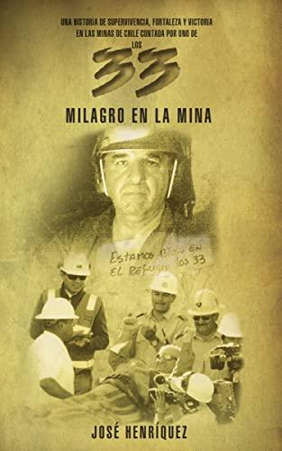 9780829760576: Milagro en la Mina: Una Historia de Fortaleza, Supervivencia y Victoria en las Minas de Chile = Miracle in the Mine