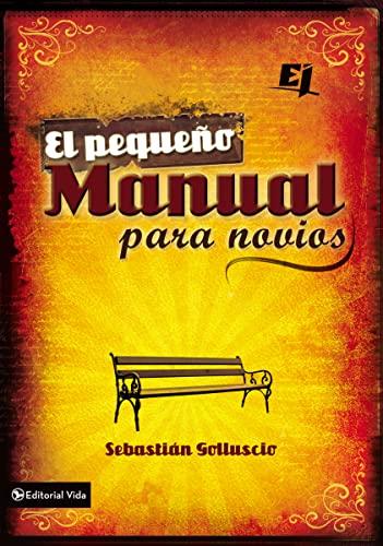 9780829761917: El pequeño manual para novios (Especialidades Juveniles) (Spanish Edition)