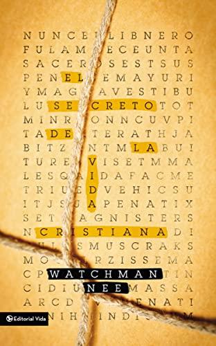 9780829762518: El secreto de la vida cristiana (Spanish Edition)