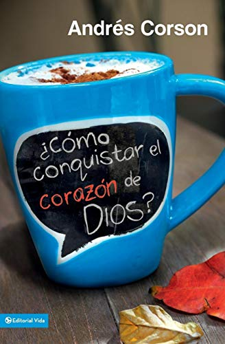 9780829763225: Como Conquistar el Corazon de Dios? = How to Conquer the Heart of God?