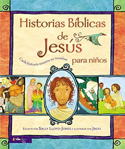 9780829763324: Historias Bíblicas de Jesús Para Niños: Cada Historia Susurra Su Nombre (Jesus Storybook Bible)