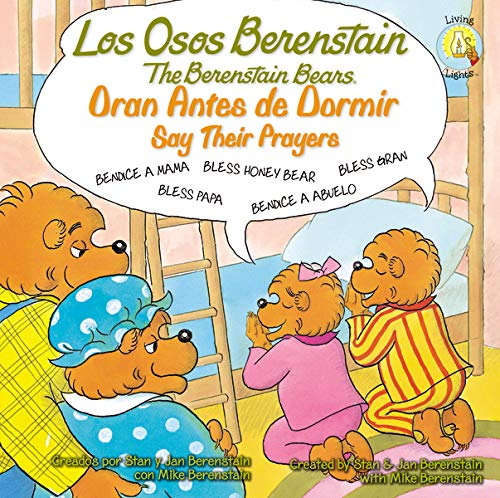 9780829763478: Los Osos Berenstain oran antes de dormir / Say Their Prayers (Spanish Edition)