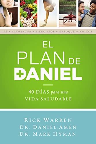 9780829763737: El plan Daniel: 40 días hacia una vida más saludable (The Daniel Plan) (Spanish Edition)