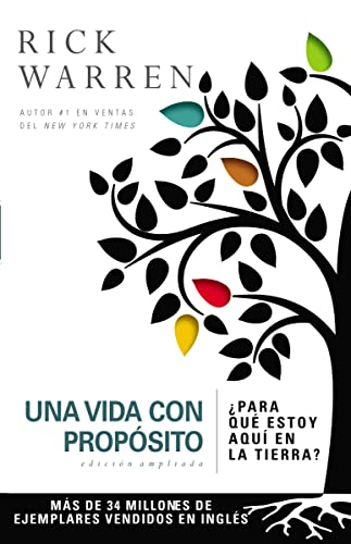 9780829763782: Una vida con propósito: ¿Para qué estoy aquí en la tierra? (The Purpose Driven Life) (Spanish Edition)