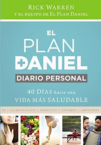 9780829763874: El plan Daniel, diario personal: 40 días hacia una vida más saludable (The Daniel Plan)