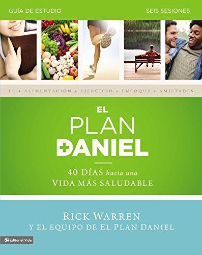9780829763898: El plan Daniel - guia de estudio: 40 dias hacia una vida mas saludable (Daniel Plan)