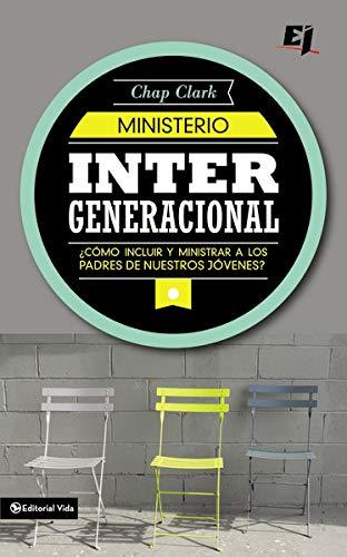 9780829764741: Ministerio intergeneracional (Especialidades Juveniles)