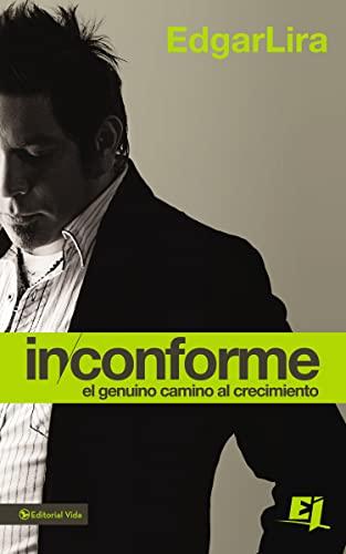 9780829764888: Inconforme (Especialidades Juveniles) (Spanish Edition)