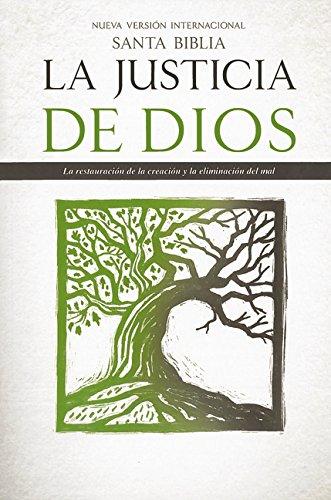 9780829765359: Santa Biblia NVI La Justicia de Dios: La restauración de la creación y la eliminación del mal (Spanish Edition)