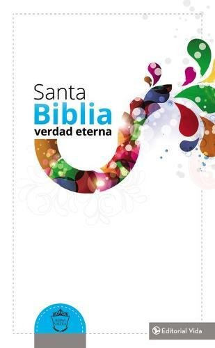 9780829765571: Santa Biblia verdad eterna RVR