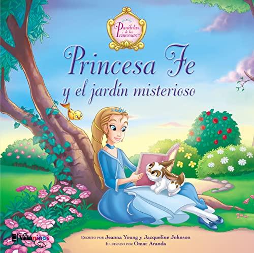 9780829766011: Princesa Fe y el jardín misterioso (The Princess Parables) (Spanish Edition)