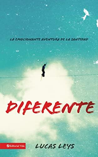 9780829766059: Diferente: La emocionante aventura de la santidad (Especialidades Juveniles) (Spanish Edition)