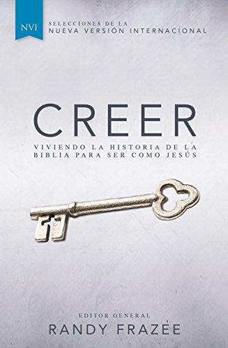 9780829766318: Creer: Viviendo la historia de la Biblia para ser como Jesús (Spanish Edition)