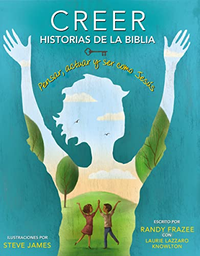 9780829766448: Creer - Historias de La Biblia: Pensar, Actuar y Ser Como Jesus