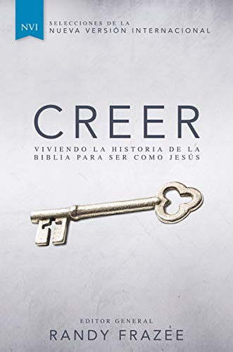 9780829766882: Creer: Viviendo la historia de la Biblia para ser como Jesús (Spanish Edition)