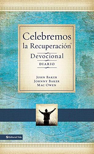 9780829766912: Celebremos La Recuperacion - Devocional: 365 Devocionales (Celebrate Recovery)
