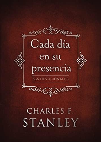 9780829767612: Cada día en su presencia: 365 Devocionales (Spanish Edition)