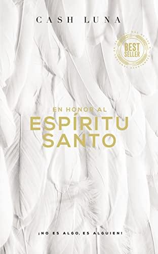 9780829768633: En honor al Espíritu Santo: ¡No es algo, es alguien! (Spanish Edition)