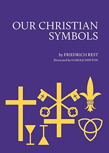 9780829800999: Our Christian Symbols