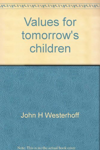 9780829801798: Values for tomorrow's children;: An alternative future for education in the church,