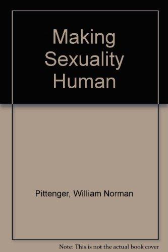 9780829801835: Making Sexuality Human