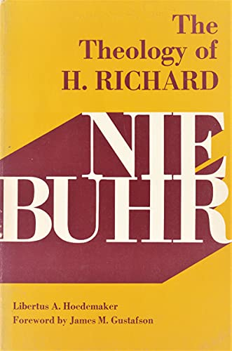 9780829801866: The Theology of H. Richard Niebuhr
