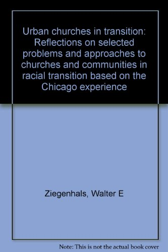 Urban churches in transition: Reflections on selected problems and approaches to churches and ...