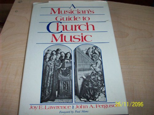 9780829804249: A Musician's Guide to Church Music