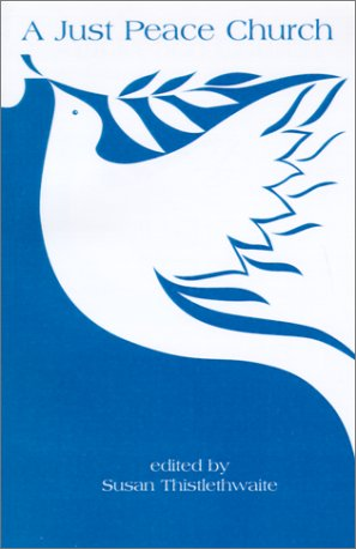 9780829805871: A Just Peace Church: The Peace Theology Development Team
