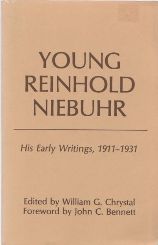 9780829806076: Young Reinhold Niebuhr: His Early Writings, 1911-1931