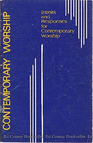 Introits and Responses for Contemporary Worship: Hamill, Paul